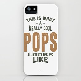 Gift for Pops iPhone Case