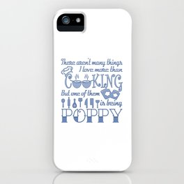 Cooking Poppy iPhone Case