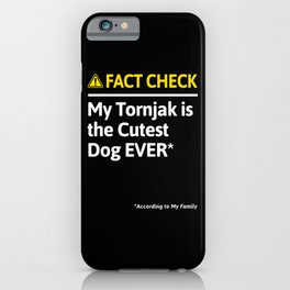 Tornjak Dog Funny Fact Check iPhone Case