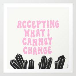 ACCEPTING Art Print