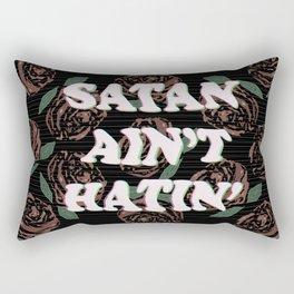 Satan Ain't Hatin' Rectangular Pillow