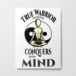 Conquer Your Mind Metal Print