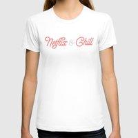 netflix T-shirts featuring Netflix & Chill by Zak Woytowich