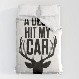 A Girl Hit My Deer Comforters