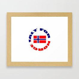 motto of norway 3 -alt for norge Framed Art Print