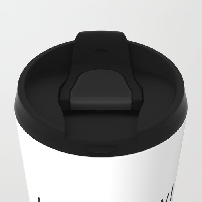 If You Have Books, Then You Have Everything You Need Travel Mug