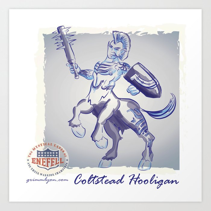 Coltstead Hooligan Art Print