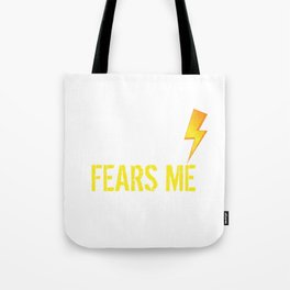 The Storm Fears Me Storm Chasers Tote Bag
