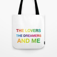 The Lovers, The Dreamers, and Me Tote Bag