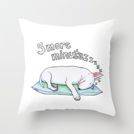Five More Minutezzz Throw Pillow