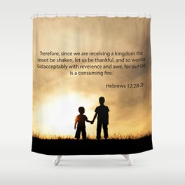 Hebrews 12:28-29 Shower Curtain