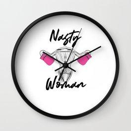 Nasty Woman Feminist Women's Empowerment Equality Wall Clock
