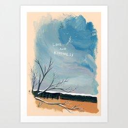 Love and Kindness Art Print