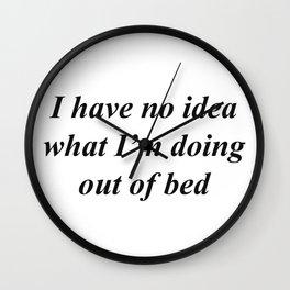 I have no idea Wall Clock