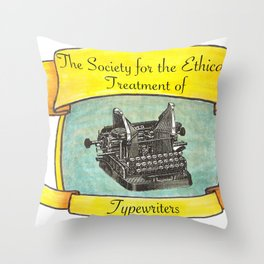 The Society for the Ethical Treatment of Typewriters Throw Pillow
