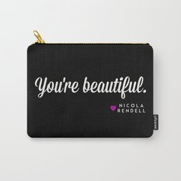 You're Beautiful Carry-All Pouch