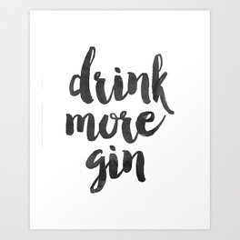 Decor Poster Quote Poster Inspiring Typography Print Quotes Premium Black and White Print gin Art Print