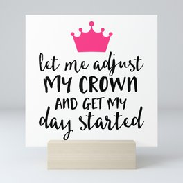 Adjust My Crown Funny Quote Mini Art Print