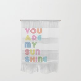 You Are My Sunshine Brightly Colored Kids Room Decor Wall Hanging