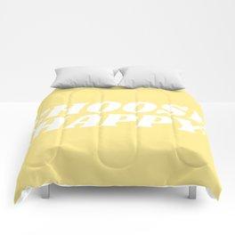 choose happy Comforters