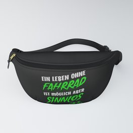 Life Without A Bike Is Pointless Fanny Pack