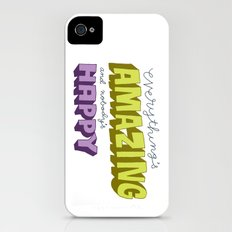 Everything's Amazing and Nobody's Happy iPhone (4, 4s) Slim Case
