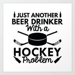 Beer Drinker Hockey Art Print