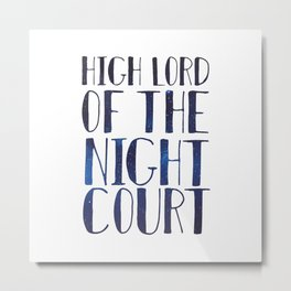 High Lord of the Night Court Metal Print