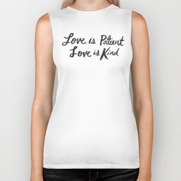 Love is Patient and Kind Biker Tank