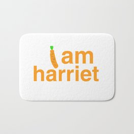 I am harriet grace and frankie Bath Mat