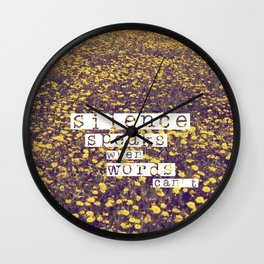 silence speaks when words can't Wall Clock