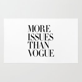 More Issues Than Vogue Magazine Stylish Typography Poster Gift for Girlfriend Girl Power Rug