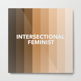 Intersectional Feminist Metal Print