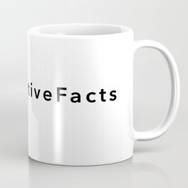 #AlternativeFacts Coffee Mug