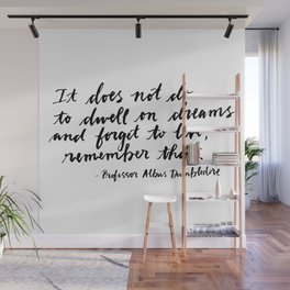 Dumbledore Dwell on Dreams Quote Wall Mural