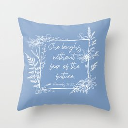 She Laughs Without Fear Wildflower Frame Bible Verse Throw Pillow