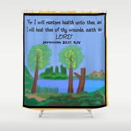 Jeremiah 30:17, KJV Shower Curtain