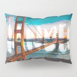 Wander Golden Gate Bridge Pillow Sham