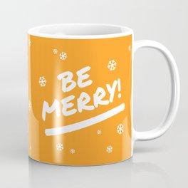 Bright Orange Be Merry Christmas Snowflakes Coffee Mug