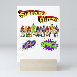 Superhero Butts Crack Smack Mini Art Print
