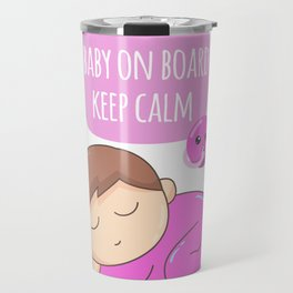 BABY GIRL ON BOARD KEEP CALM Travel Mug