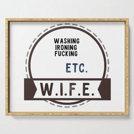 W.I.F.E. - wife, milf Serving Tray