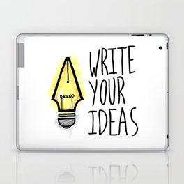 Write Your Ideas Laptop & iPad Skin