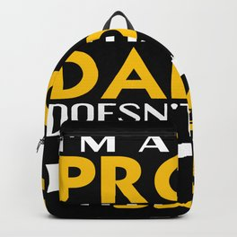 My daddy doesn't shoot blanks Backpack