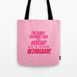 Mercury Retrograde pt. 2 Tote Bag