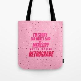 Mercury Retrograde pt. 2 Tote Bag