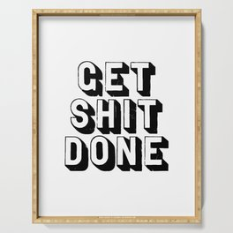 Get Shit Done black-white typography poster black and white design bedroom wall home decor room Serving Tray