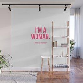 I'am a Woman Wall Mural