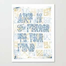 Art Is The Mirror To Your Mind Canvas Print