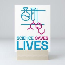 Science Saves Lives Mini Art Print